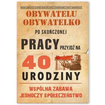 Zaproszenie /Obywatelu /40 lat / 10 szt.